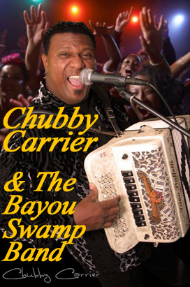 Chubby Carrier & The Bayou Swamp Band